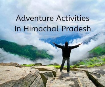 हिमाचल प्रदेश में साहसिक गतिविधियाँ - Adventure Activities In Himachal Pradesh In Hindi