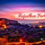 राजस्थान के प्रमुख दुर्ग घूमने की जानकारी - Rajasthan Forts In Hindi